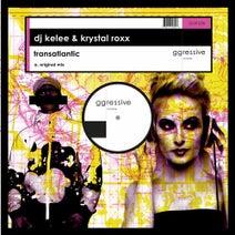 DJ Kelee, Krystal Roxx - Transatlantic