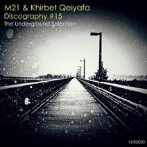M21, Khirbet Qeiyafa, Khirbet Qeiyafa - Discography #15: The Underground Selection