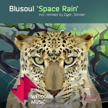 Blusoul, Ziger, Silinder - Space Rain