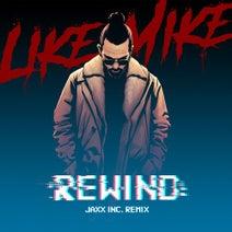 Like Mike, Jaxx Inc. - Rewind (Jaxx Inc. Remix)