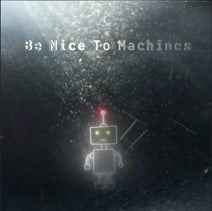 Asteroid Afterparty - Be Nice To Machines