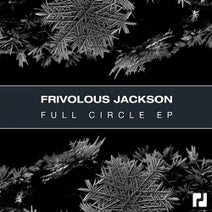 Frivolous Jackson - Full Circle EP