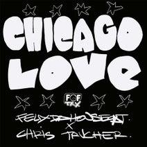 Felix Da Housecat, Chris Trucher - Chicago Love