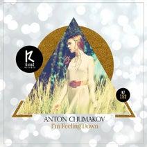 Anton Chumakov - I'm Feeling Down
