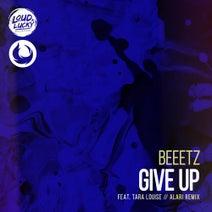 Alari, Beeetz, Tara Louise - Give Up (Alari Remix)