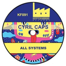 Cyril Caps - All Systems