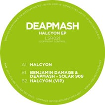 Deapmash, Benjamin Damage & Deapmash - Halcyon EP