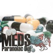 Paranoiac Del - Meds
