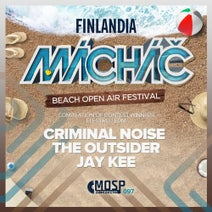 Criminal Noise, The Outsider, Jay Kee - Machac 2018, Vol. 2