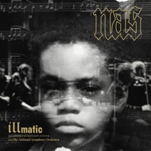 Nas, National Symphony Orchestra - Illmatic: Live from the Kennedy Center with the National Symphony Orchestra