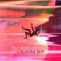 DJ Seinfeld - Lilium EP
