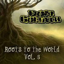 Don Goliath, Lady Ann, Mba Pep, Dillinger, Jah B, Carlton Livingston, Wisemani, O.B Trumb, Scooby, Machet - Roots to the World, Vol. 3