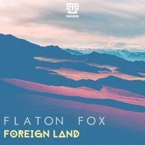 Flaton Fox - Foreign Land