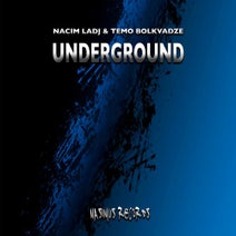 Nacim Ladj, Temo Bolkvadze - Underground