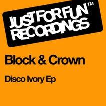 Block, Crown - Disco Ivory EP