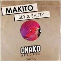 Makito - Sly & Shifty