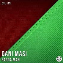 Dani Masi - Ragga Man
