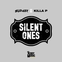 Silencer, Killa P - Silent Ones