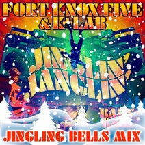 Fort Knox Five, K+Lab - Jinglin' Janglin' (Jingling Bells Mix)'