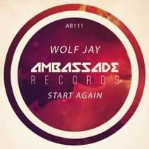 Wolf Jay - Start Again