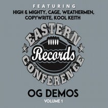 The Weathermen, Cage, Kool Keith, Jean Grae, The High & Mighty, Bobbito Garcia, Copywrite, Smut Peddlers - The High & Mighty Present: Eastern Conference OG Demos vol 1