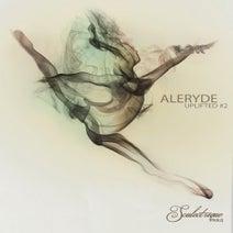 Aleryde, Aleryde - Uplifted #2