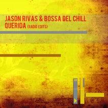 Jason Rivas, Bossa Del Chill - Querida (Radio Edits)