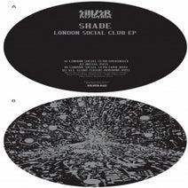 Shade, Ark - London Social Club EP