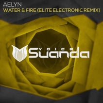 Elite Electronic, Aelyn - Water & Fire (Elite Electronic Remix)