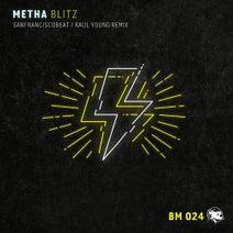 Metha, SanFranciscoBeat, Raul Young - Blitz