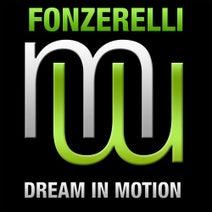 Fonzerell - Fonzerelli - Dream In Motion