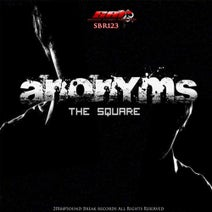 Anonyms - The Square