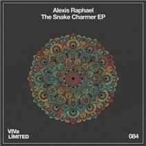 Alexis Raphael - The Snake Charmer EP