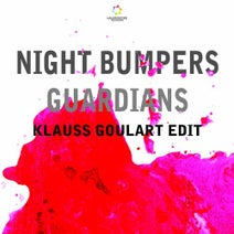 Klauss Goulart, Night Bumpers - Guardians (Klauss Goulart Edit)