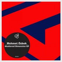 Mehmet Özbek - Shattered Dimension EP