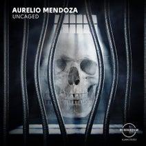 Aurelio Mendoza - Uncaged