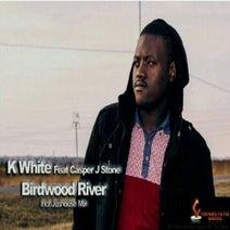 K-White, Casper j Stone, Jushouse - Birdwood River