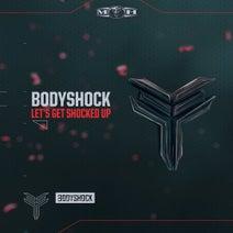 Bodyshock - Let's Get Shocked Up