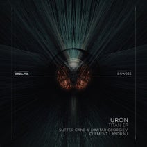 Uron, Sutter Cane, Dimitar Georgiev, Clement Landrau - Titan EP