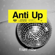 Anti Up - Right Now
