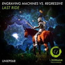 Engraving Machines, Regressive - Last Ride