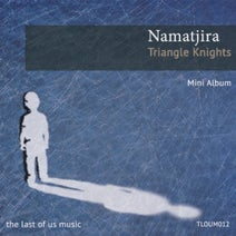 Namatjira - Triangle Knights Mini Album