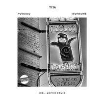 TI:SA, Anthik - Voodoo Trombone