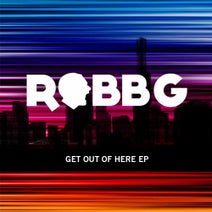 Will Bailey, Robb G, Miki Mute, Flatland Funk, Tory D, The Phat Conductor, Paranoid Jack, Robb G, Lazy Rich, Bass Kleph, DJ Fixx, Keith Mackenzie, Macca, Splitloop - Get Out Of Here EP