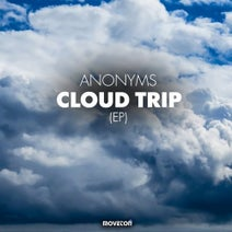 Anonyms - Cloud Trip