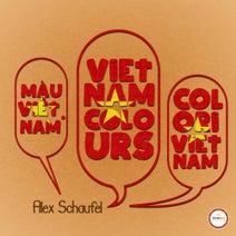 Alex Schaufel - Vietnam Colors EP