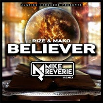 Mako, Rize, Mike Reverie - Believer (Mike Reverie Remix)