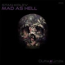 Stan Kolev - Mad As Hell