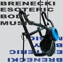 Brenecki - Esoteric Body Music