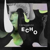 Tiefschwarz, Timo Maas - Echo 1/2